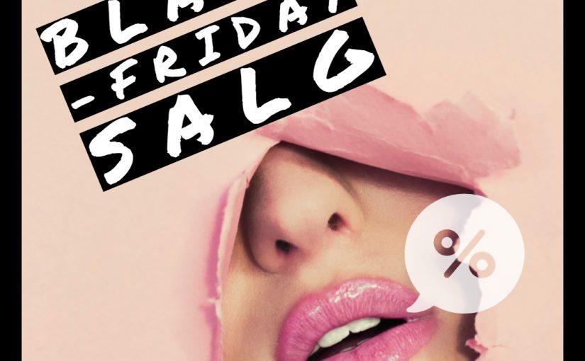 Black Week | Black Friday | Cyber Monday Tilbud & Salg 2020
