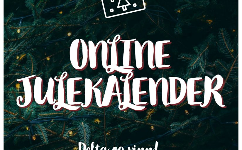 Online Julekalendere | Delta & vinn